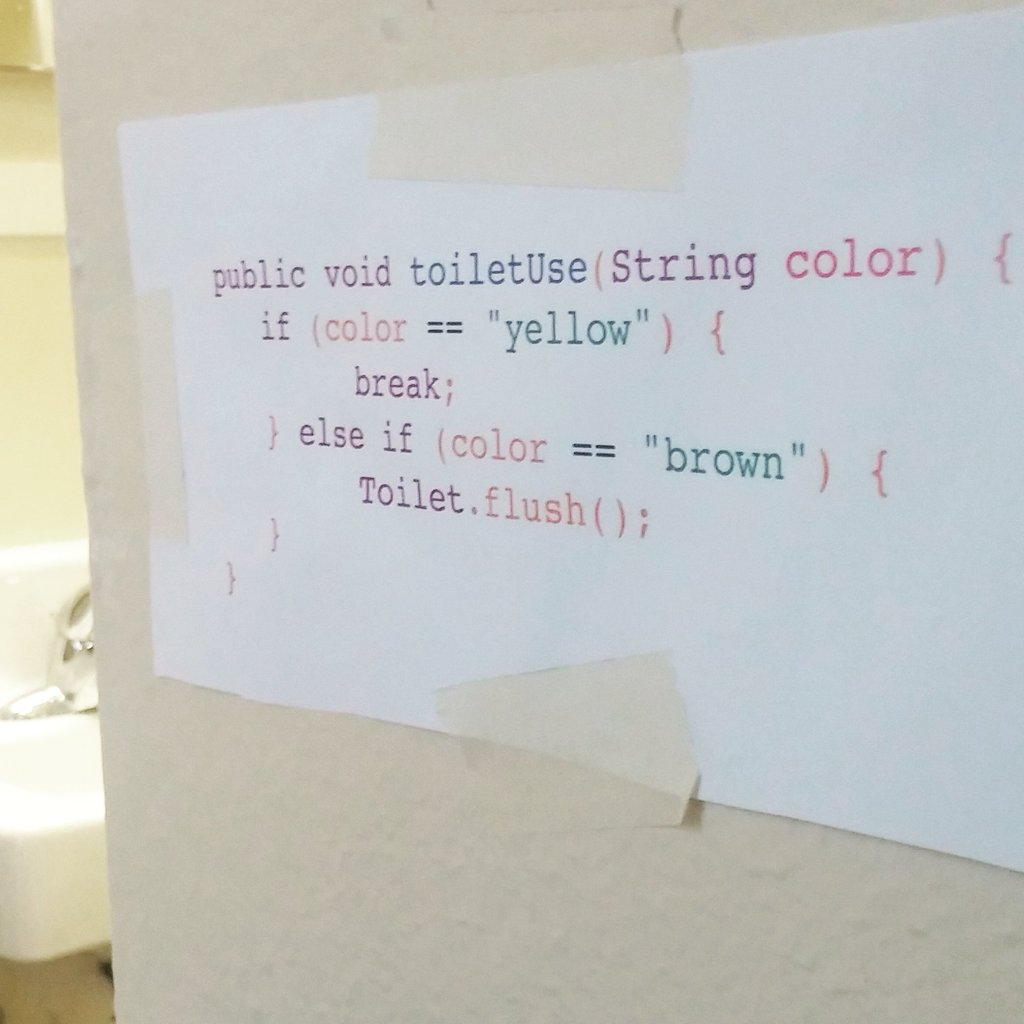 "An image of a java version of ""if it's yellow let it mellow, if it's brown flush it down."""